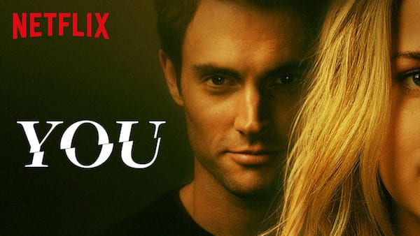 Netflix: What's up with 'You'?